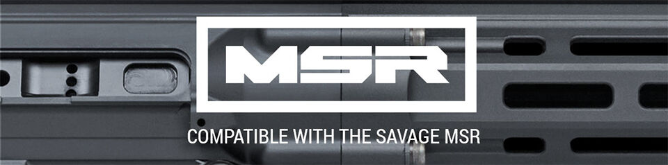 Compatible with the Savage MSR